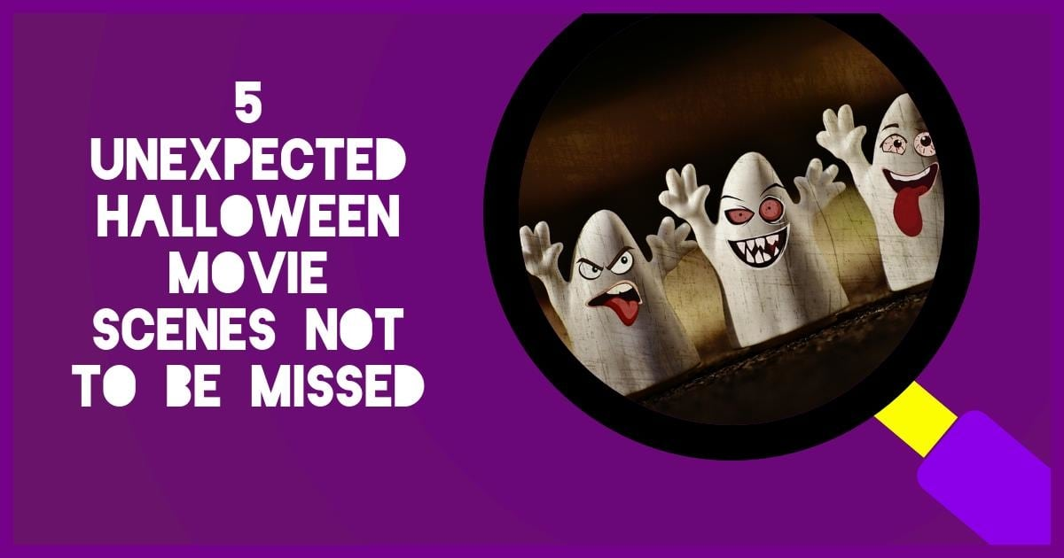 5 Unexpected Halloween Movie Scenes Not to Be Missed