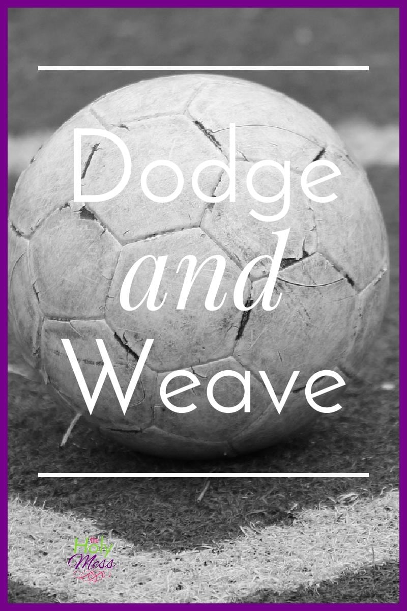 Dodge and Weave|The Holy Mess