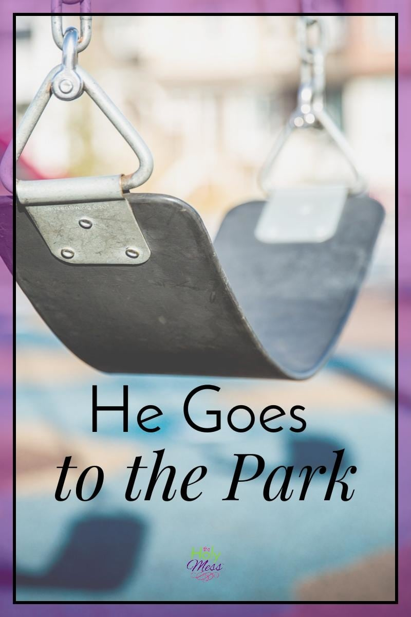 He Goes to the Park|The Holy Mess