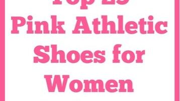 Top 25 Pink Athletic Shoes for Women The Holy Mess