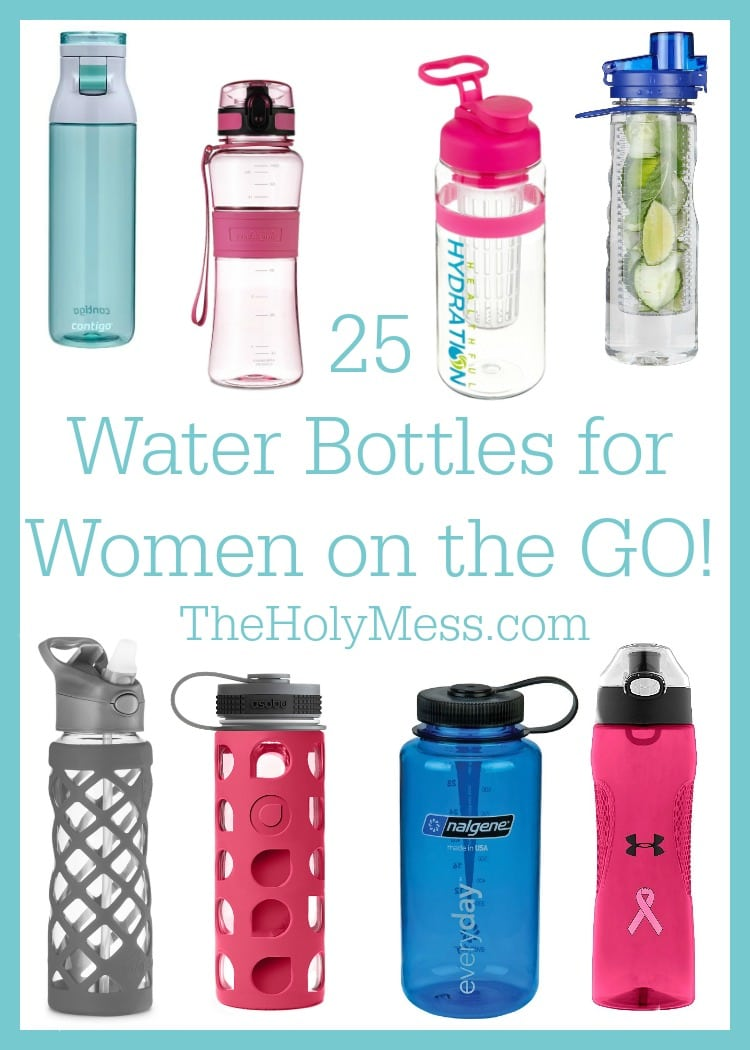 25 Water Bottles for Women on the GO!