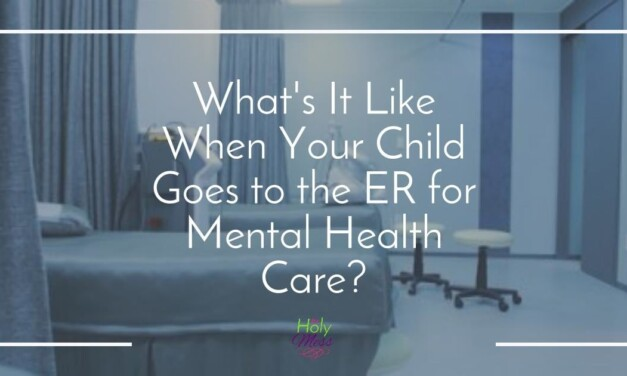 What It's Like to Take Your Child to the Hospital for Mental Health Care