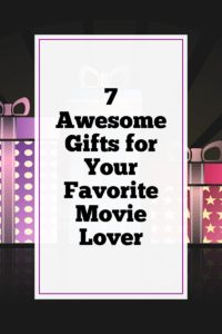 7 Awesome Gifts for Your Favorite Movie Lover|The Holy Mess