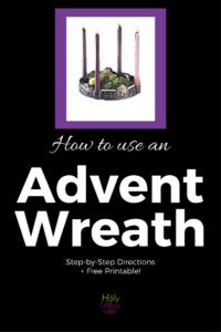 How to Use an Advent Wreath|The Holy Mess