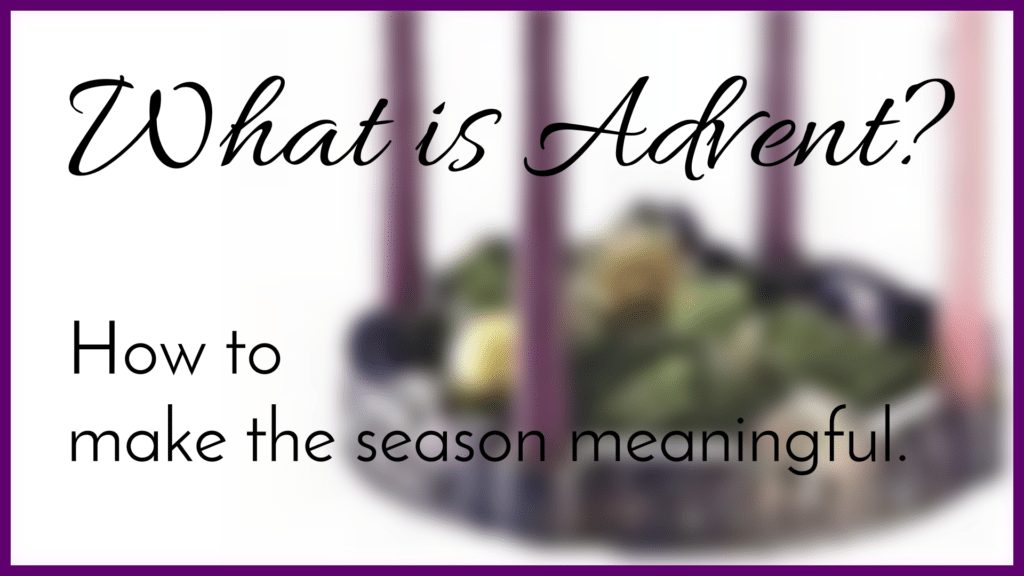 What is Advent?|The Holy Mess