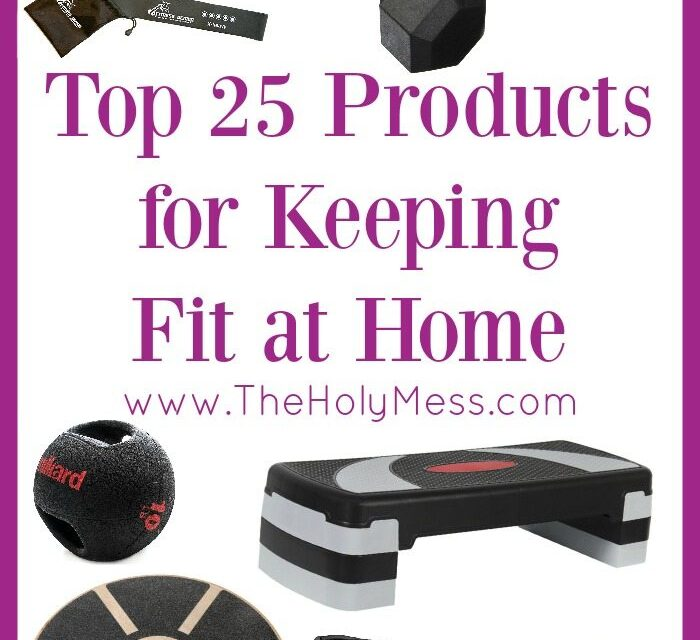 Top 25 Products for Keeping Fit at Home