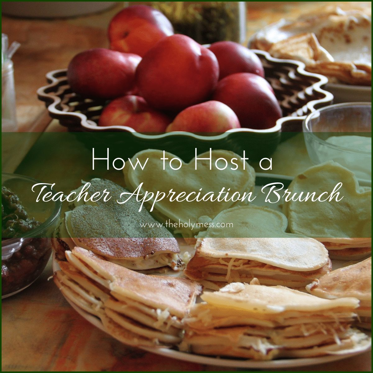 How to Host a Teacher Appreciation Brunch|The Holy Mess