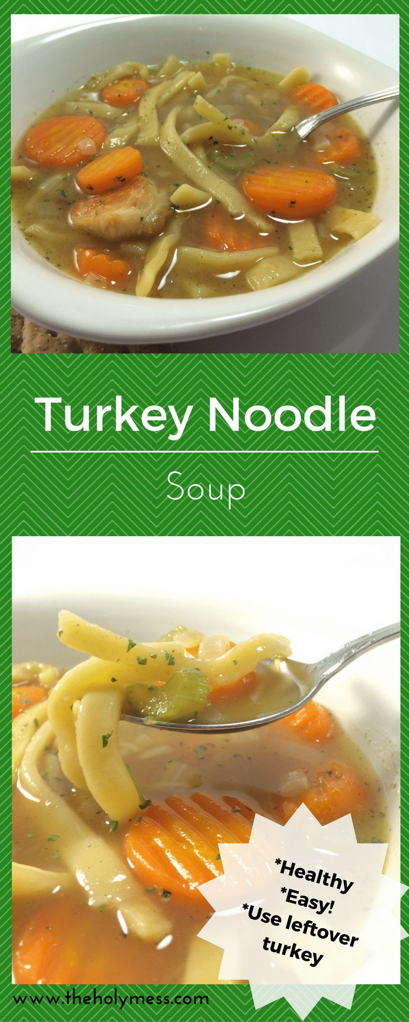 Turkey Noodle Soup Recipe|The Holy Mess
