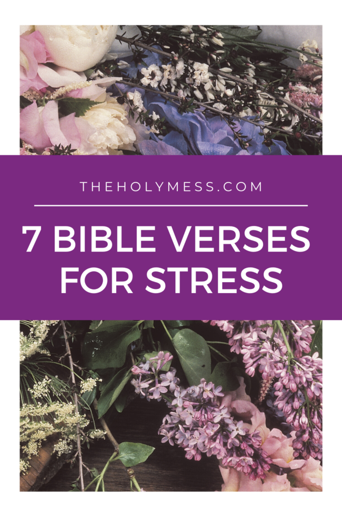 mixed flowers with 7 bible verses for stress