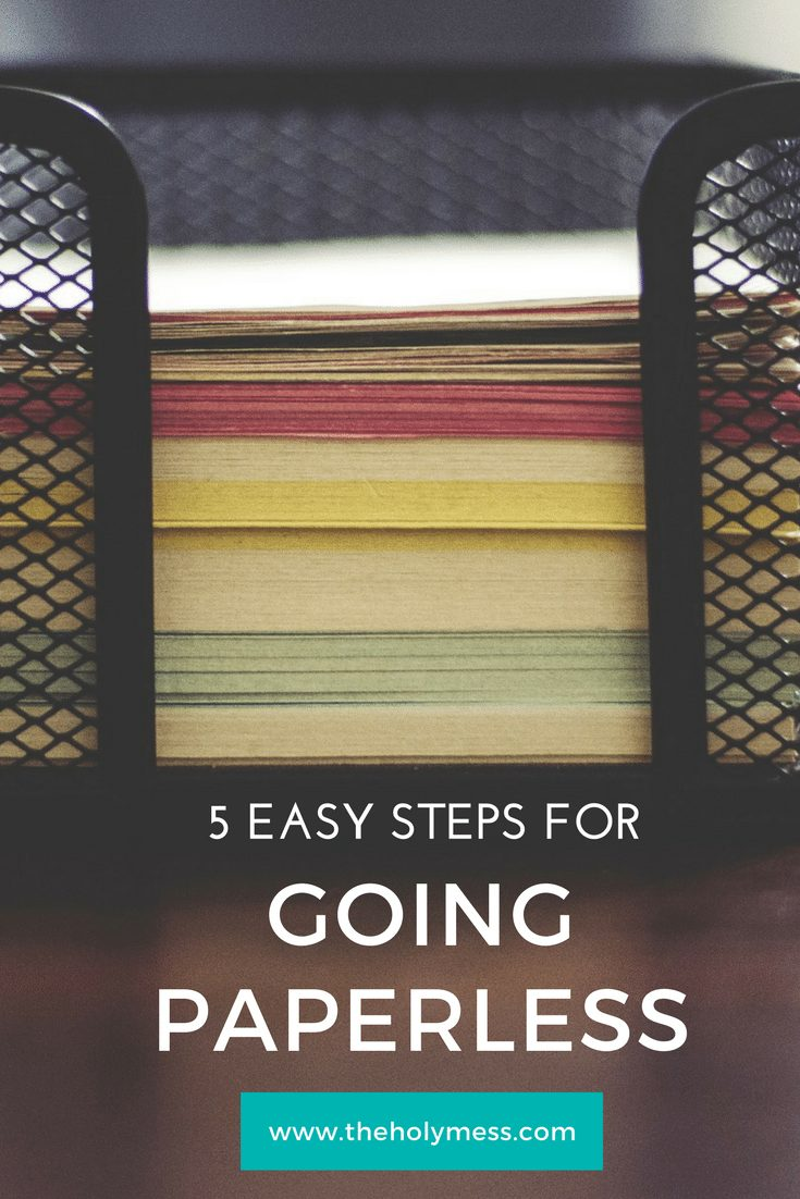 5 Easy Steps to Start Going Paperless|The Holy Mess