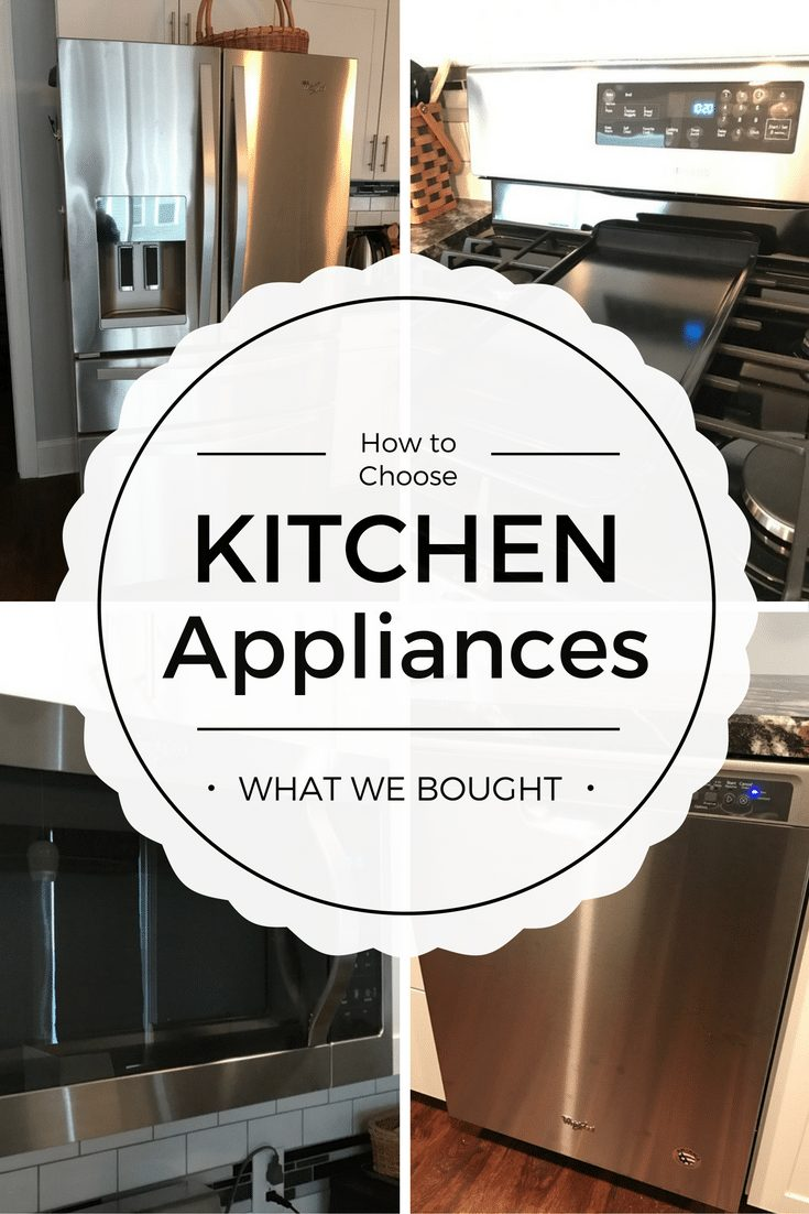 How to Choose Kitchen Appliances: What We Bought and Why|The Holy Mess