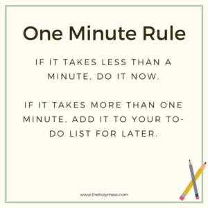 One Minute Rule|The Holy Mess