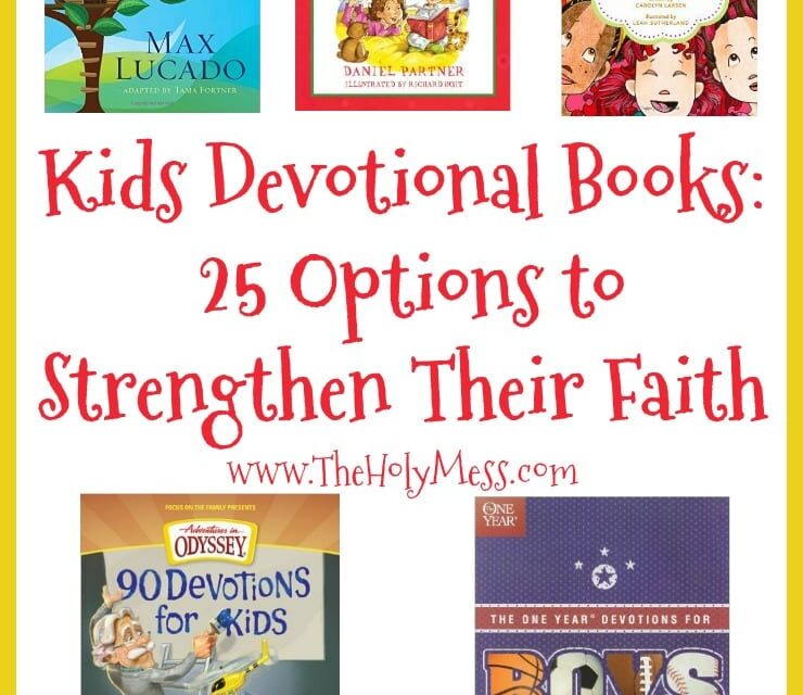 Kids' Devotion Books: 25 Options to Strengthen Their Faith