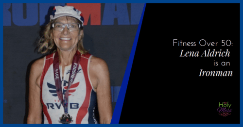 Fitness Over 50: Lena Aldrich is an Ironman