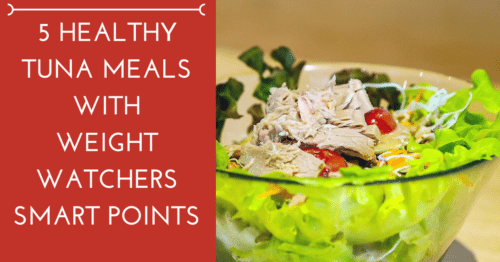 5 Healthy Tuna Meals with Weight Watchers Smart Points