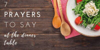 Common Dinner Table Prayers