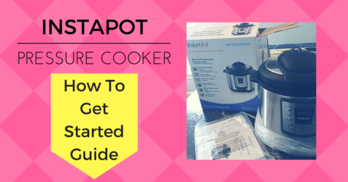 How to Get Started with Your Instapot Pressure Cooker