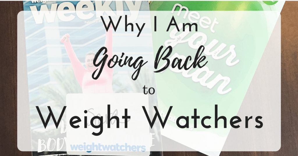 Why I Am Going Back to Weight Watchers|The Holy Mess