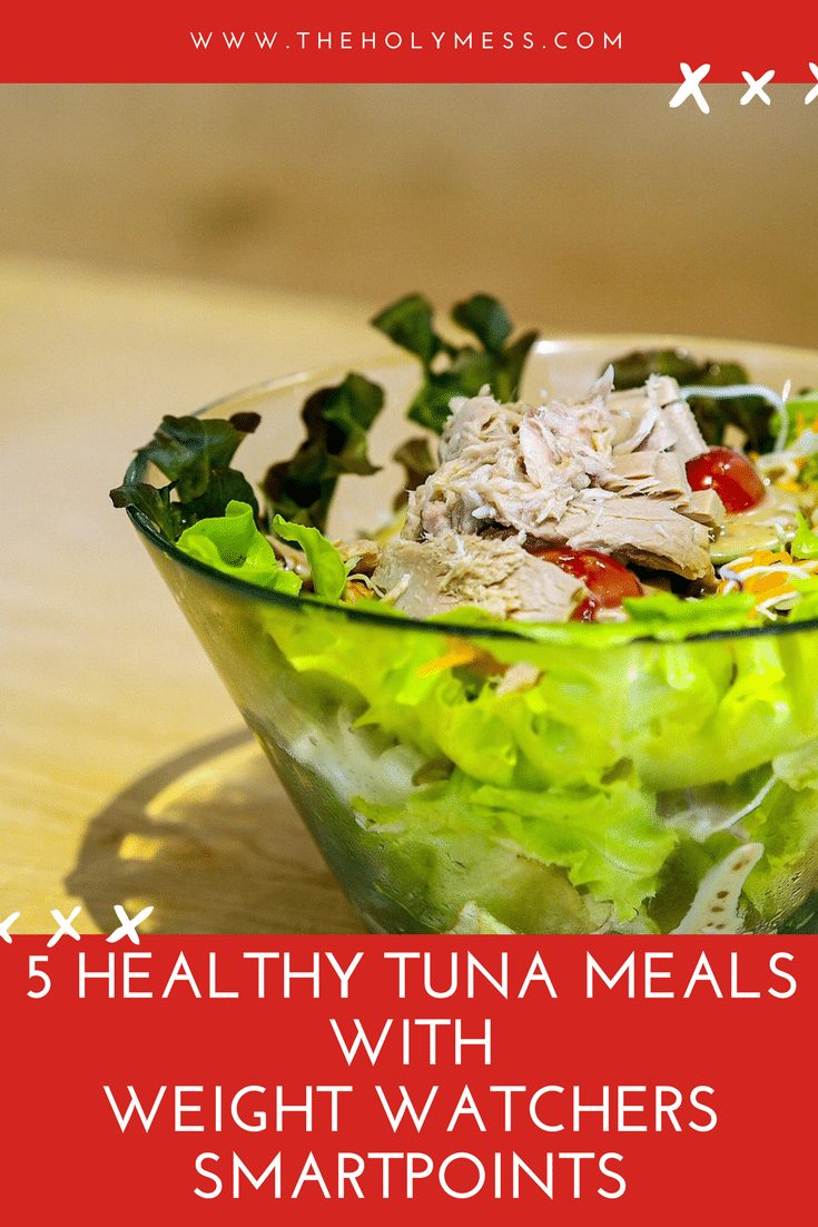 5 Healthy Tuna Meals with Weight Watchers Smartpoints The Holy Mess