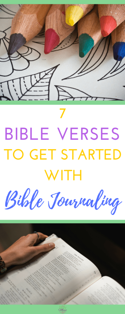 7 Bible Verses to Get Started with Bible Journaling|The Holy Mess