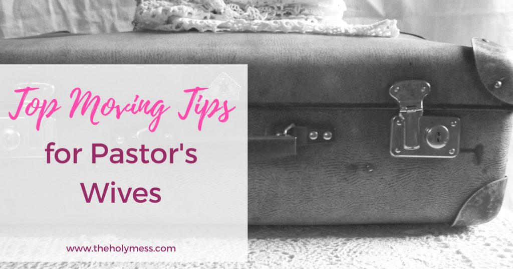 Top Moving Tips for Pastor's Wives