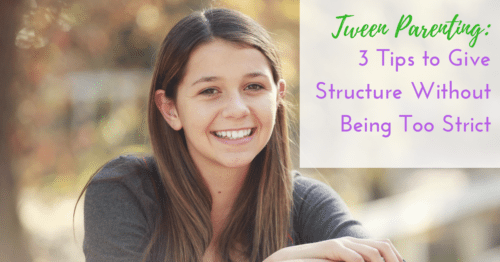 Parents of Tweens: How to Be Firm But Not Too Strict