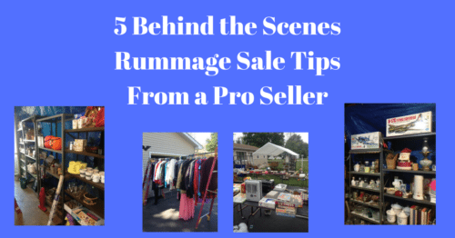 5 Behind the Scenes Rummage Sale Tips From a Pro Seller