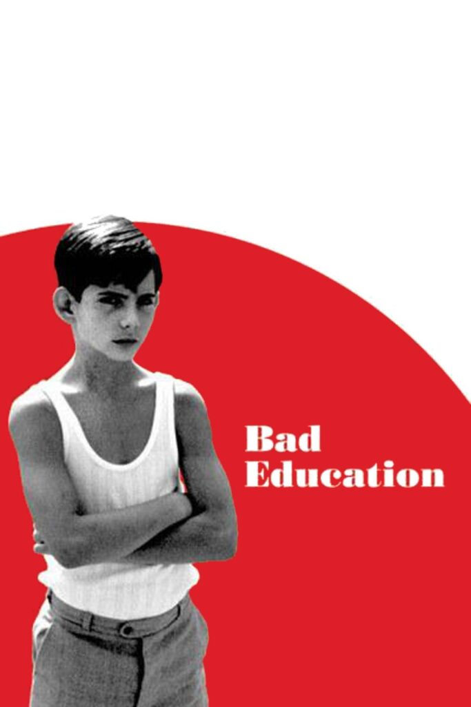 """Poster for the movie """"Bad Education"""""""