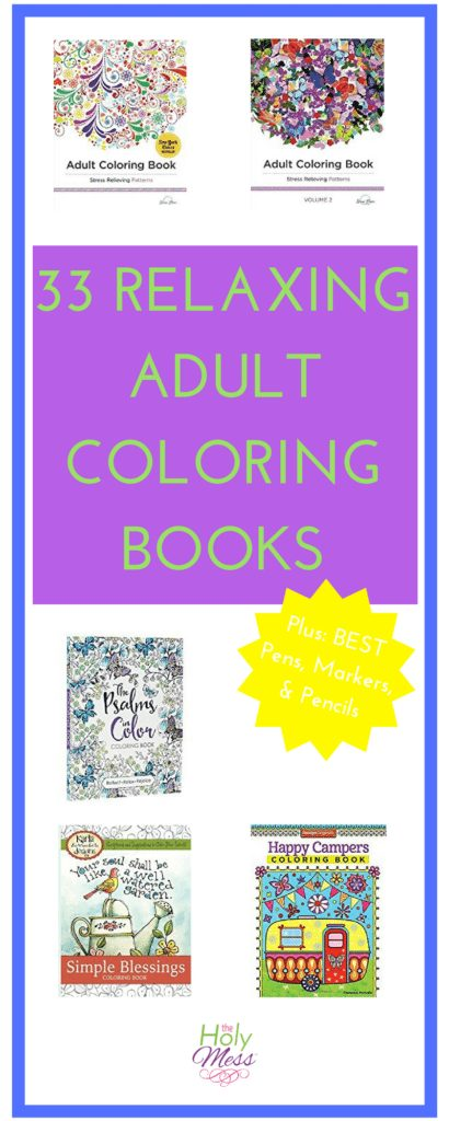 33 Relaxing Adult Coloring Books|The Holy Mess