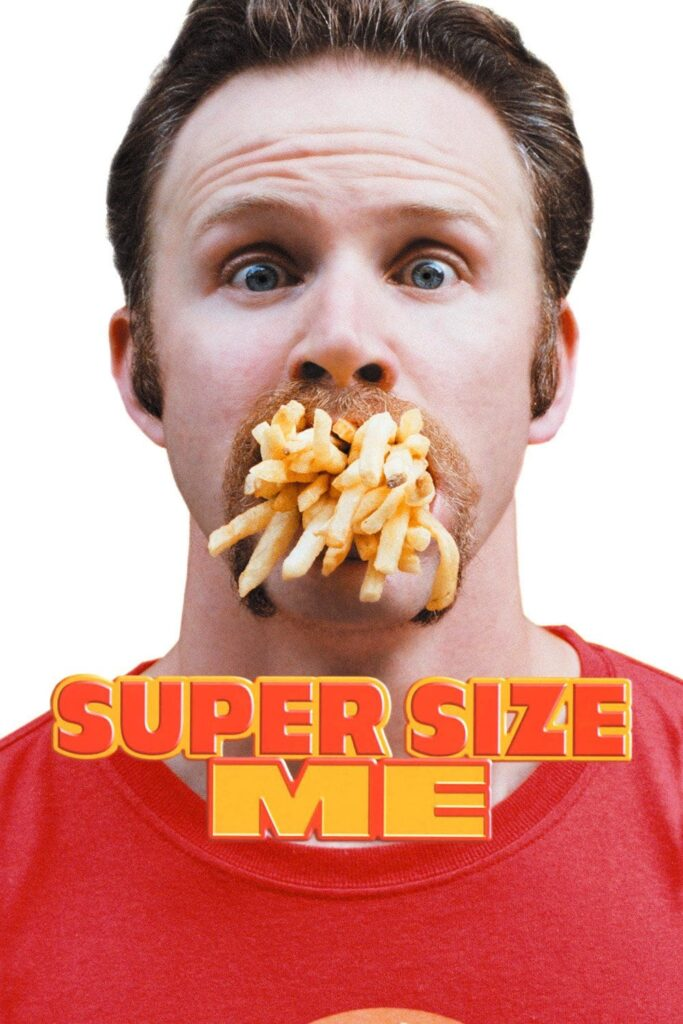 """Poster for the movie """"Super Size Me"""""""