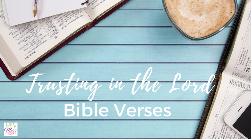 7 Important Bible Verses about Trusting God