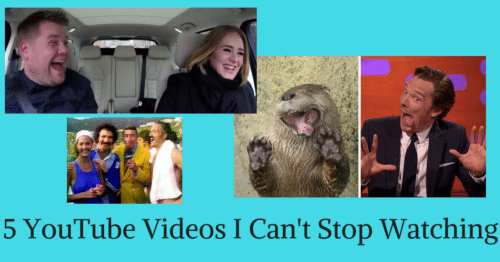 5 YouTube Videos I Can't Stop Watching