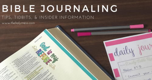 Bible Journaling Tips, Tidbits, and Insider Information