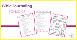 Bible Journaling Bonus Kit