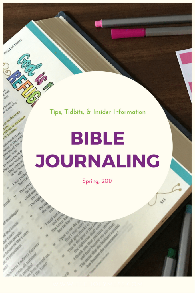 Bible Journaling Tips, Tidbits, and Information|The Holy Mess