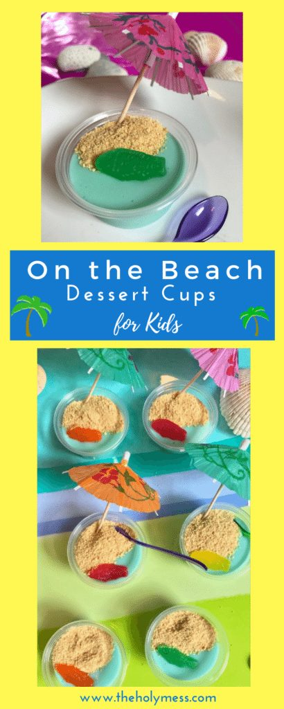 On the Beach Dessert Cups for Kids
