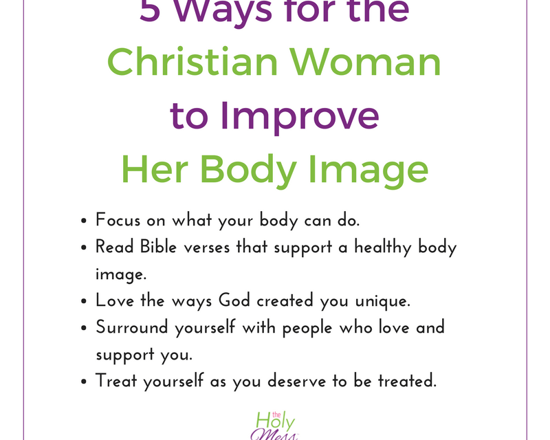 5 Ways for a Christian Woman to Improve her Body Image