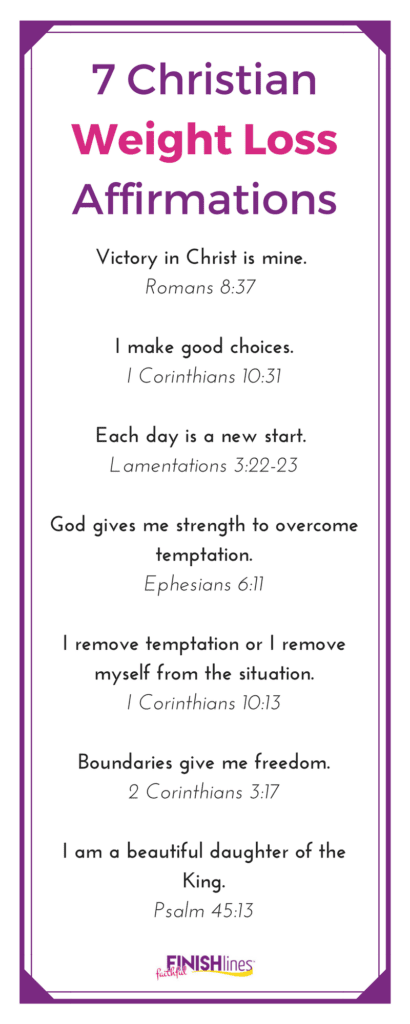 Use these Christian weight loss affirmations for motivation. Don't overlook using Bible verses to help you lose weight and get healthy.