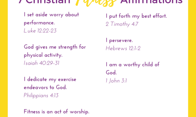 7 Christian Fitness Affirmations