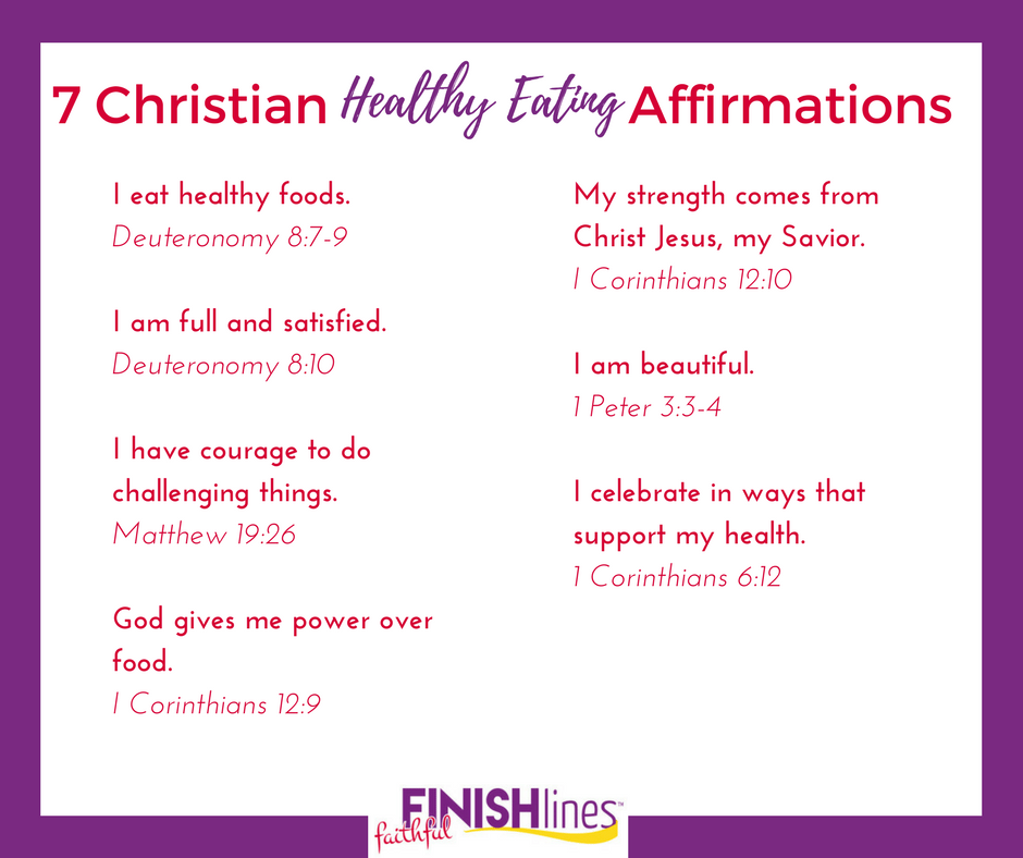 7 Christian Healthy Eating Affirmations The Holy Mess