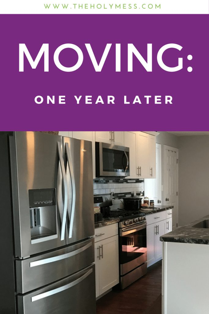 Moving:One Year Later|The Holy Mess