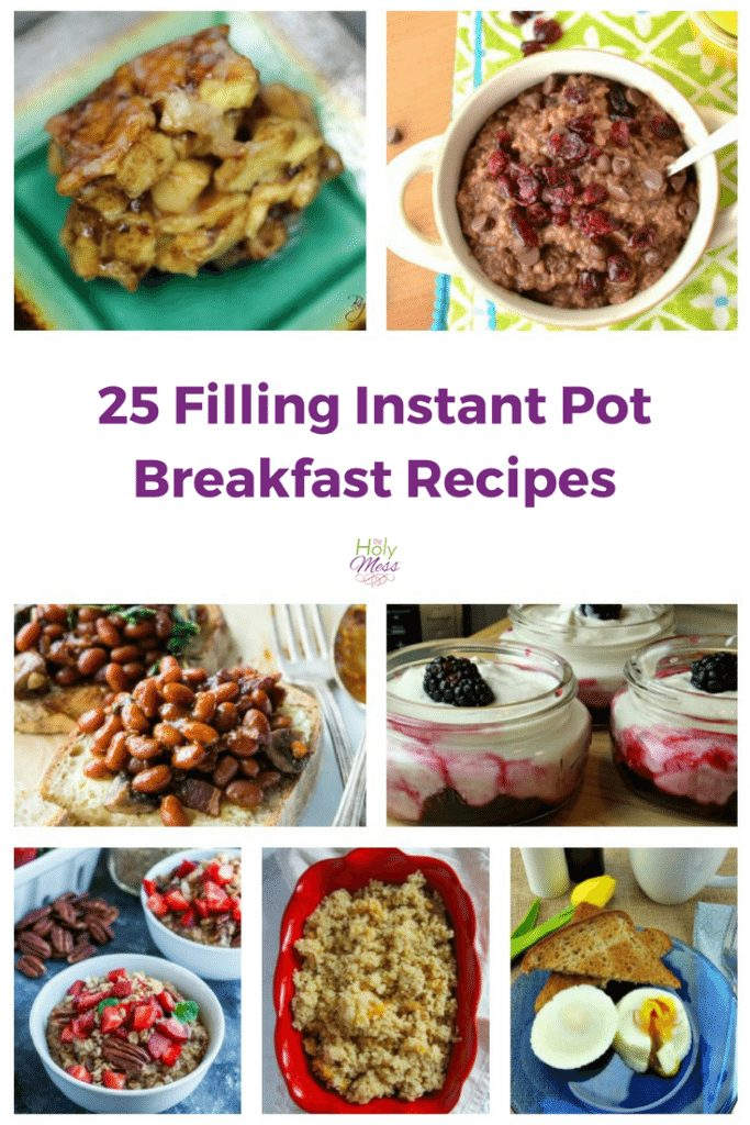 25 Filling Instant Pot Breakfast Recipes|The Holy Mess