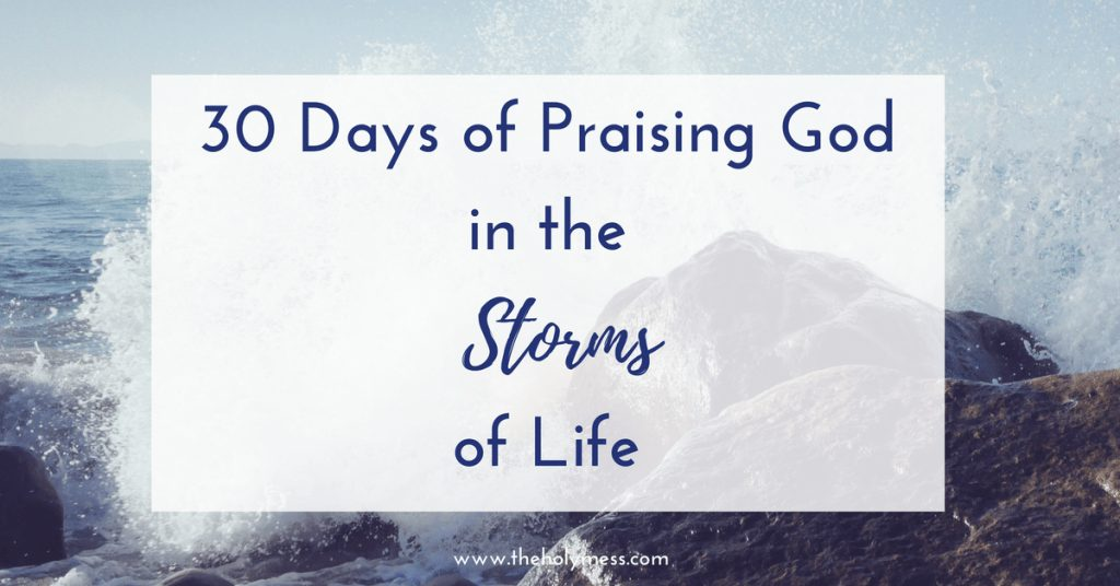 Praising God in the Storm: Bible Verses for Tough Times
