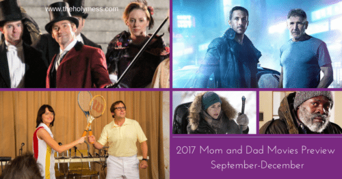 2017 Mom and Dad Movies Preview Part 3