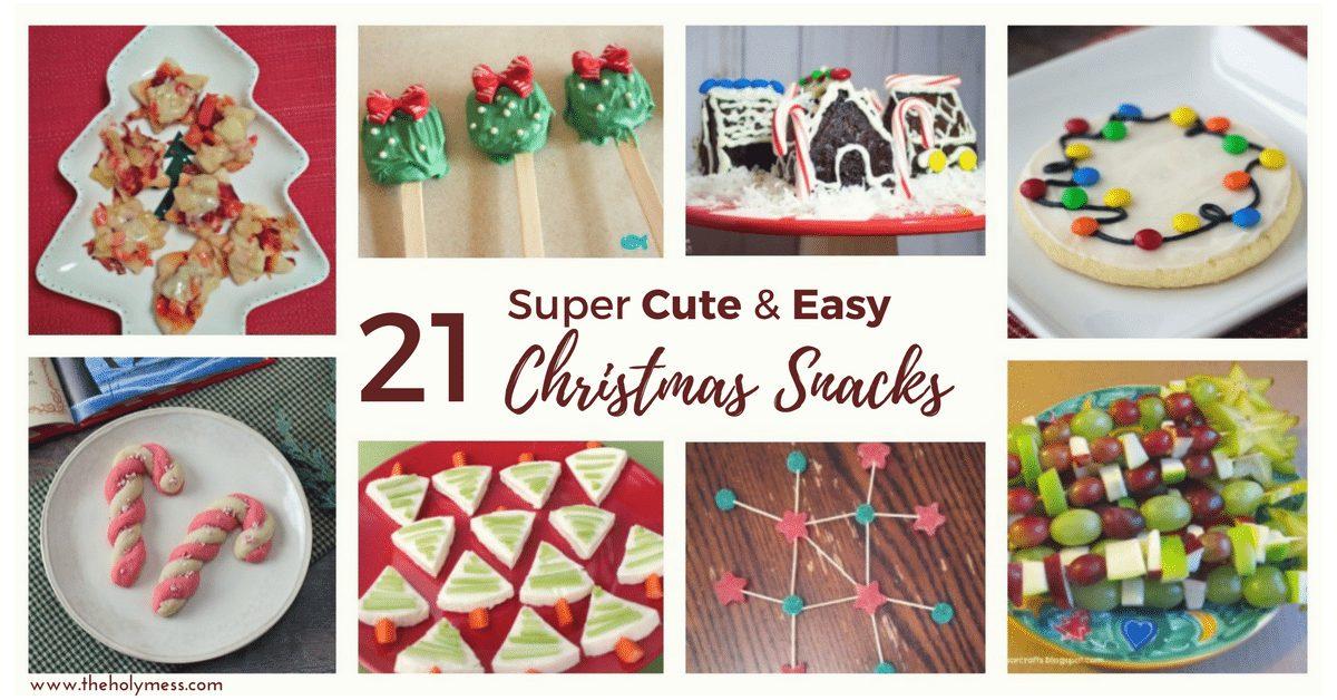21 Super Cute and Easy Christmas Snacks #christmas #ChristmasHoliday