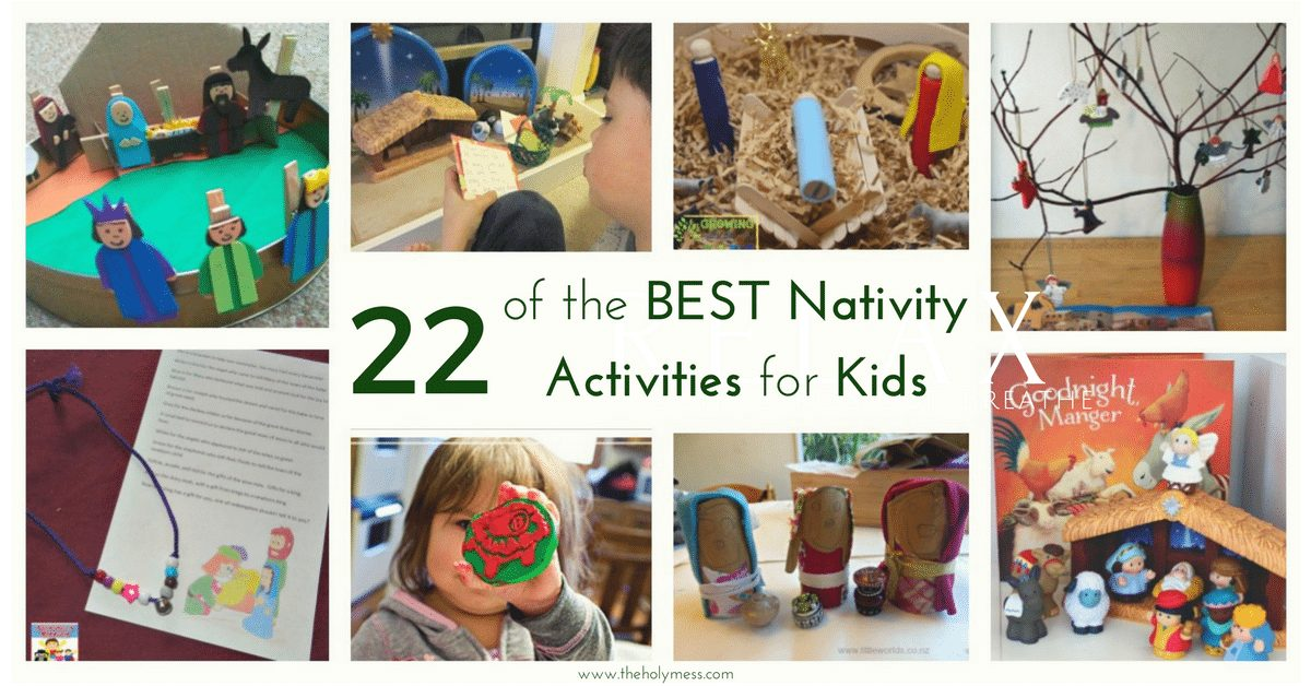 22 of the Best Nativity Activities for Kids