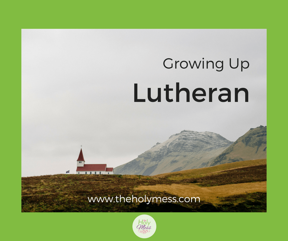 Growing Up Lutheran|#faith #church #Christian