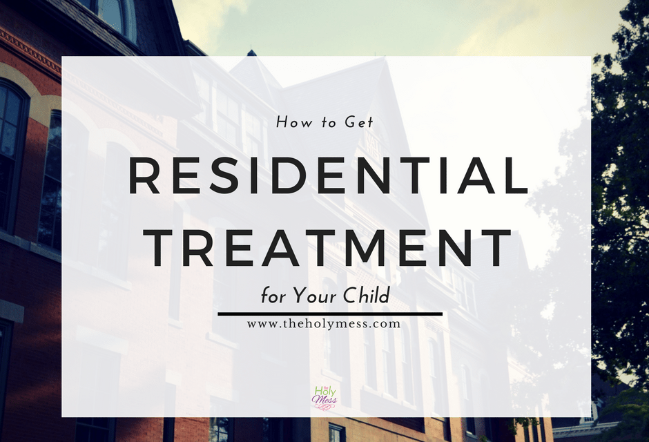 How to Get Residential Treatment for Your Child
