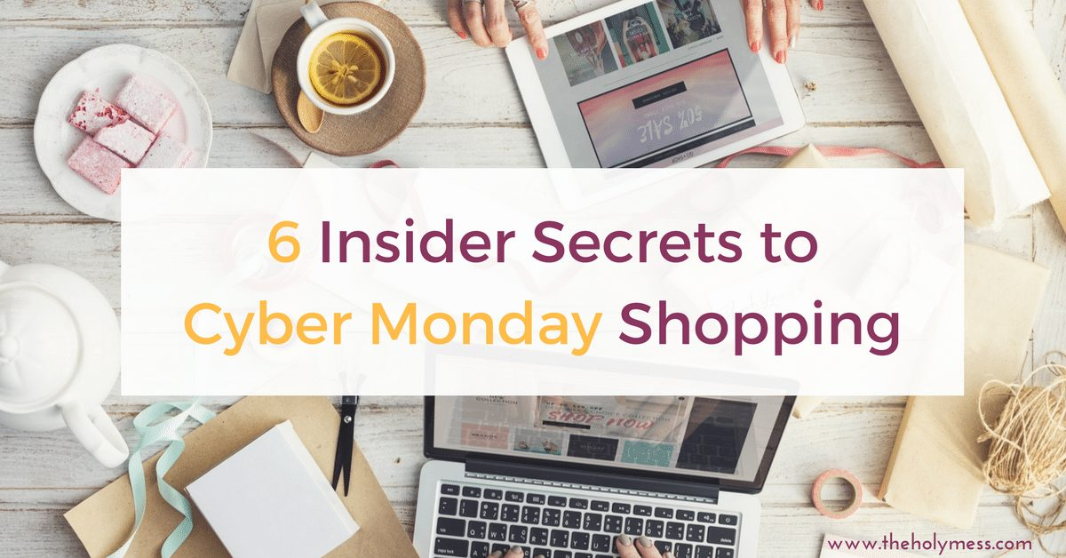 6 Insider Secrets to Cyber Monday Shopping