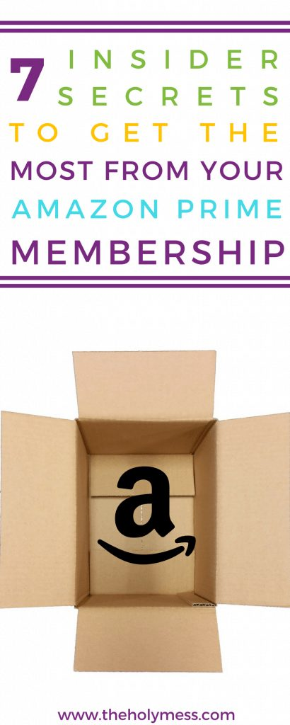7 Insider Secrets to get the most from your Amazon Prime Membership #amazon #amazonprime #amazonhacks